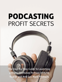 Podcasting Profit Secrets Cover